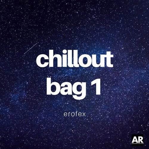 Erofex - Chillout Bag 1